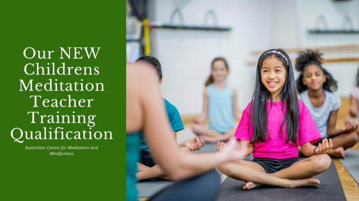 Our NEW Childrens Meditation Teacher Training ...